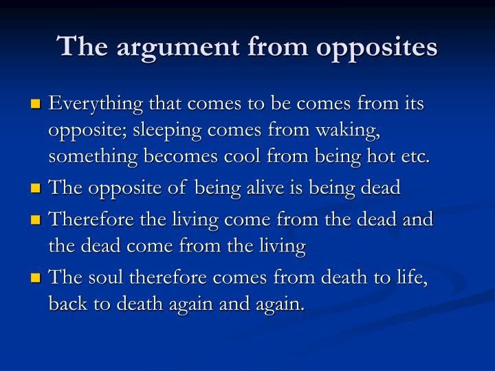 The argument from opposites