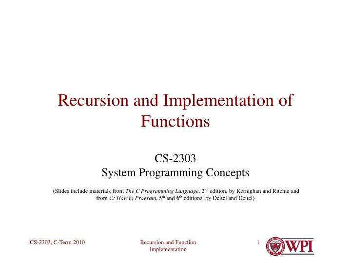 Recursion and implementation of functions