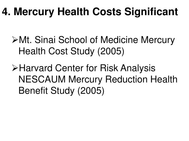 4. Mercury Health Costs Significant