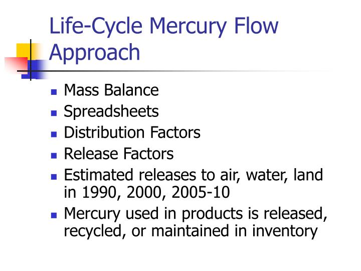 Life-Cycle Mercury Flow Approach