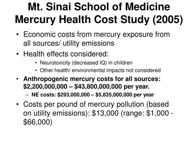 Mt. Sinai School of Medicine Mercury Health Cost Study (2005)