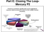 part e closing the loop mercury p2