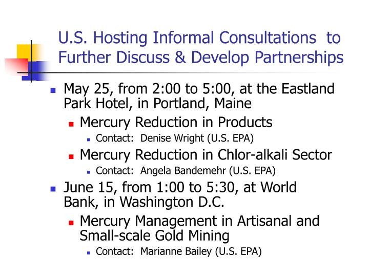 U.S. Hosting Informal Consultations  to Further Discuss & Develop Partnerships