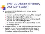 unep gc decision in february 2005 23 rd session2