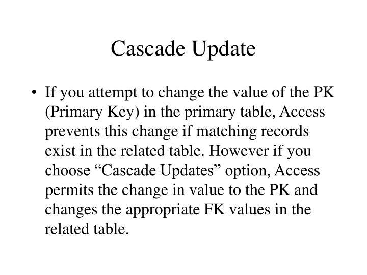 Cascade Update