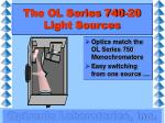 the ol series 740 20 light sources1