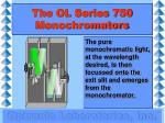 the ol series 750 monochromators12