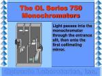 the ol series 750 monochromators6