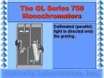 the ol series 750 monochromators7