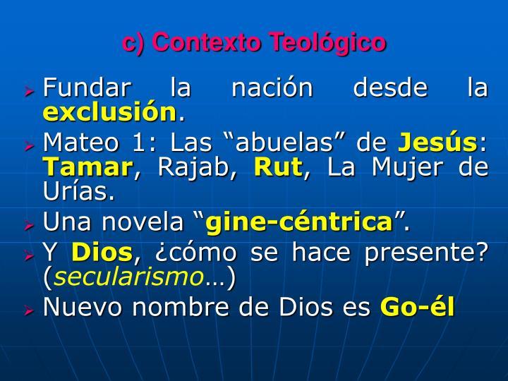 c) Contexto Teológico