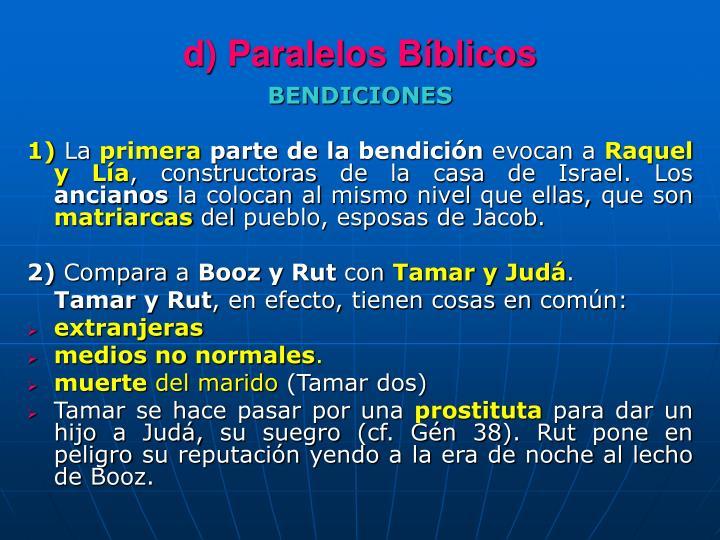d) Paralelos Bíblicos