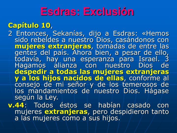 Esdras: Exclusión