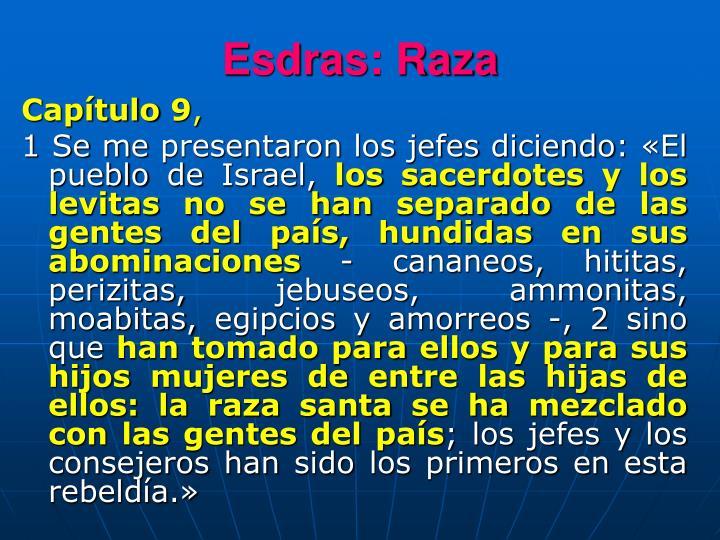 Esdras: Raza