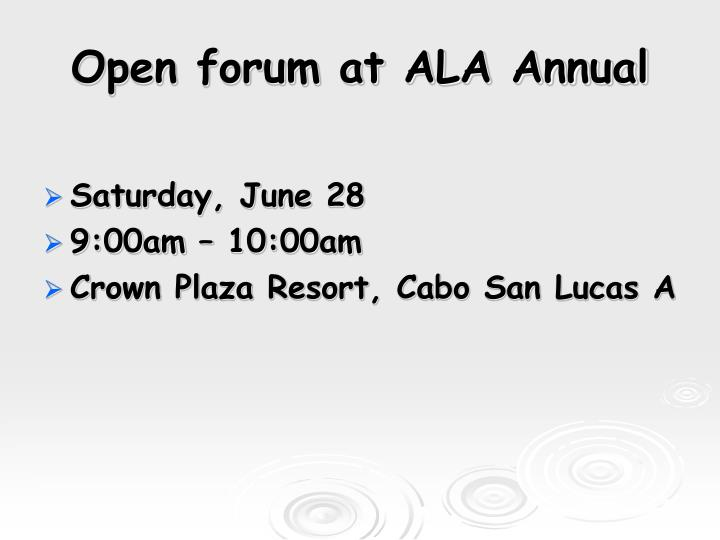 Open forum at ALA Annual