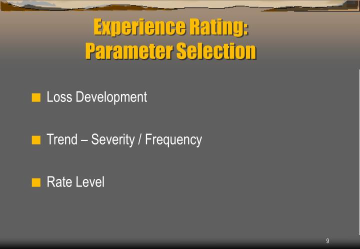 Experience Rating: