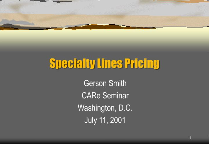 specialty lines pricing