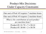 product mix decisions under capacity constraints1