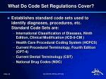 what do code set regulations cover
