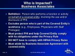 who is impacted business associates