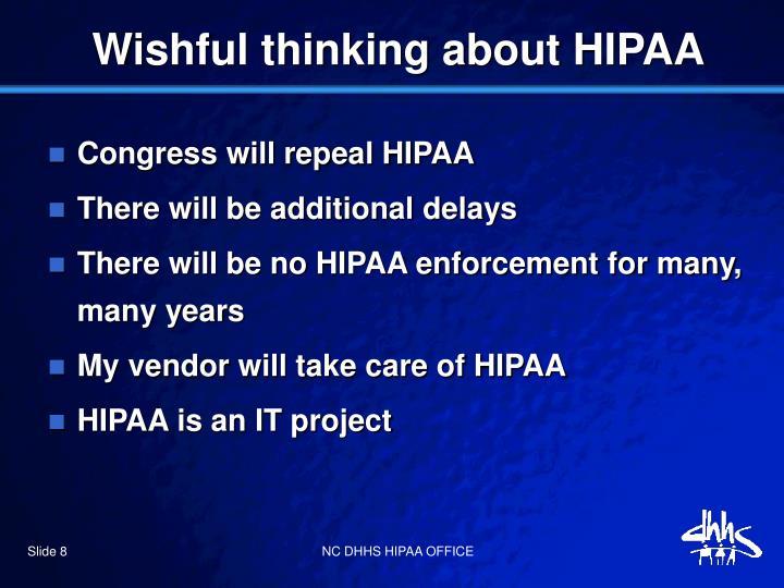 Wishful thinking about HIPAA