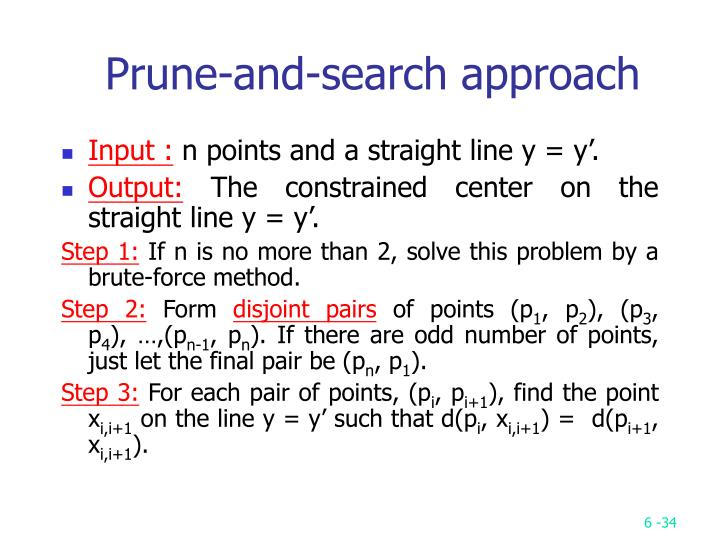 Prune-and-search approach