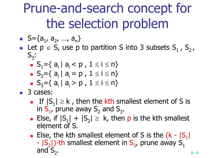 Prune-and-search concept for the selection problem