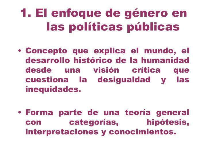 1. El enfoque de género en las políticas públicas