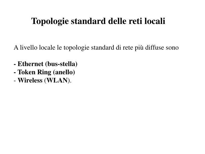 Topologie standard delle reti locali