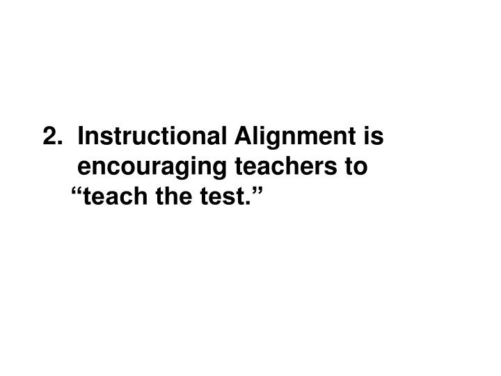 2.  Instructional Alignment is
