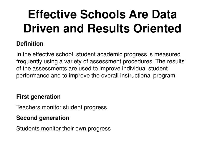 Effective Schools Are Data Driven and Results Oriented