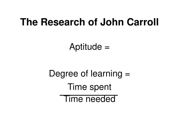 The Research of John Carroll