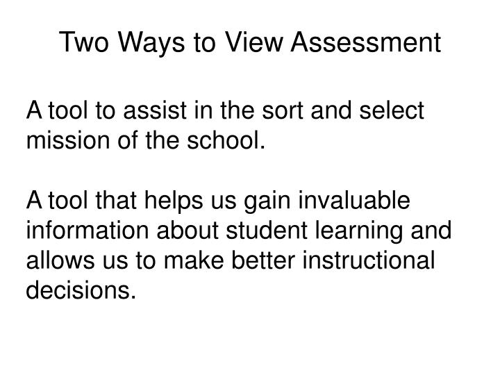 Two Ways to View Assessment