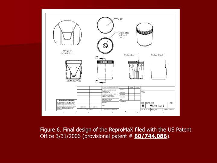 Figure 6. Final design of the ReproMaX filed with the US Patent Office 3/31/2006 (provisional patent #