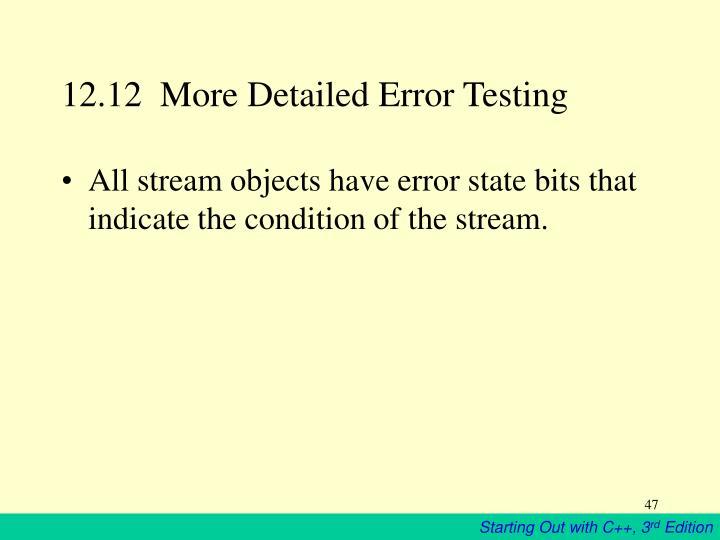 12.12  More Detailed Error Testing