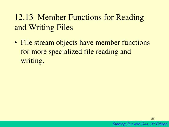 12.13  Member Functions for Reading and Writing Files
