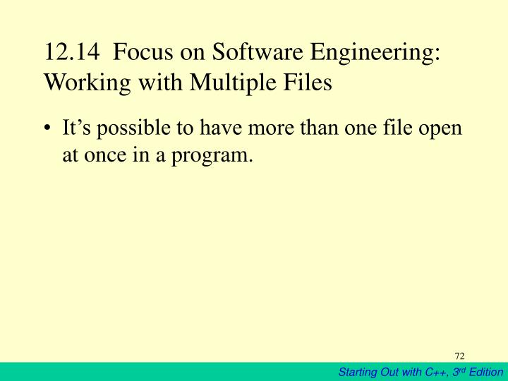 12.14  Focus on Software Engineering:  Working with Multiple Files