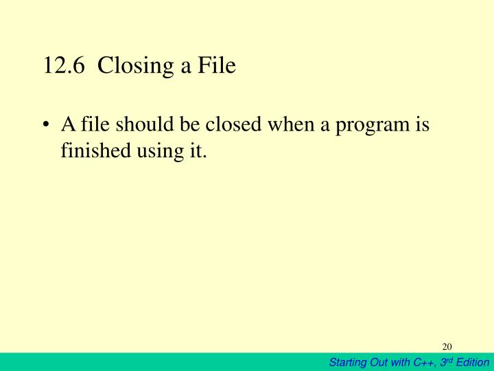 12.6  Closing a File