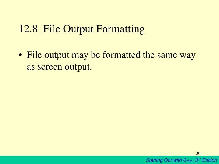 12.8  File Output Formatting