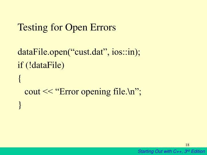 Testing for Open Errors