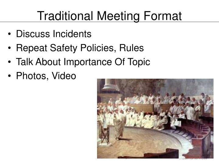 Traditional Meeting Format