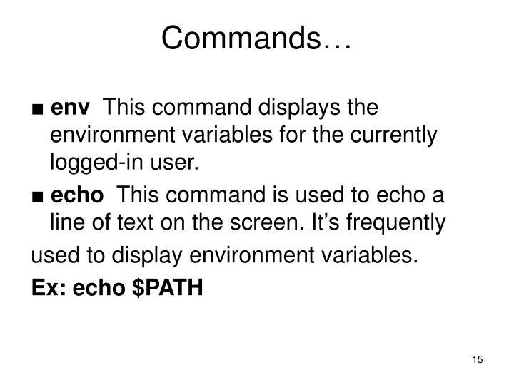 Commands…