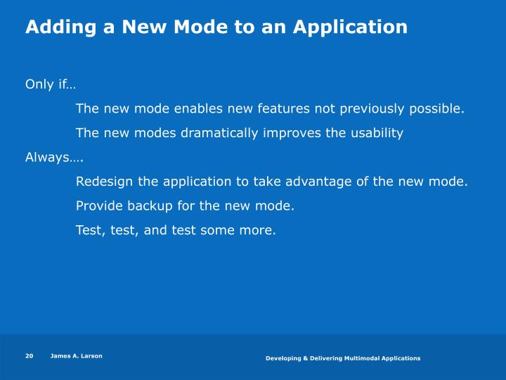 Adding a New Mode to an Application