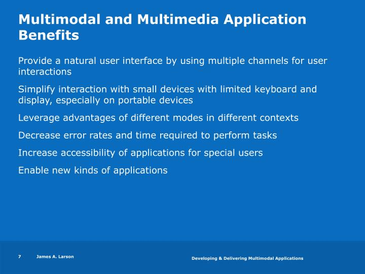 Multimodal and Multimedia Application Benefits
