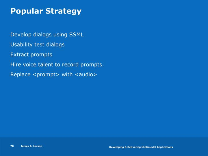 Popular Strategy