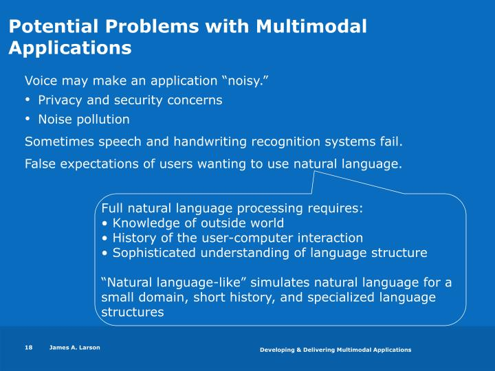 Potential Problems with Multimodal Applications