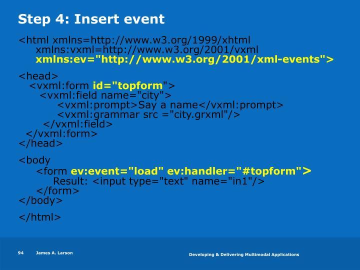 Step 4: Insert event