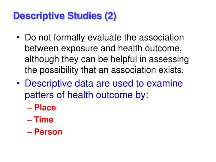 Descriptive Studies (2)