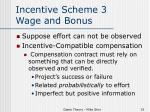 incentive scheme 3 wage and bonus