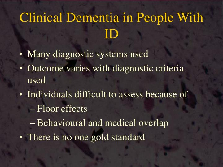 Clinical Dementia in People With ID