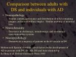 comparison between adults with ds and individuals with ad